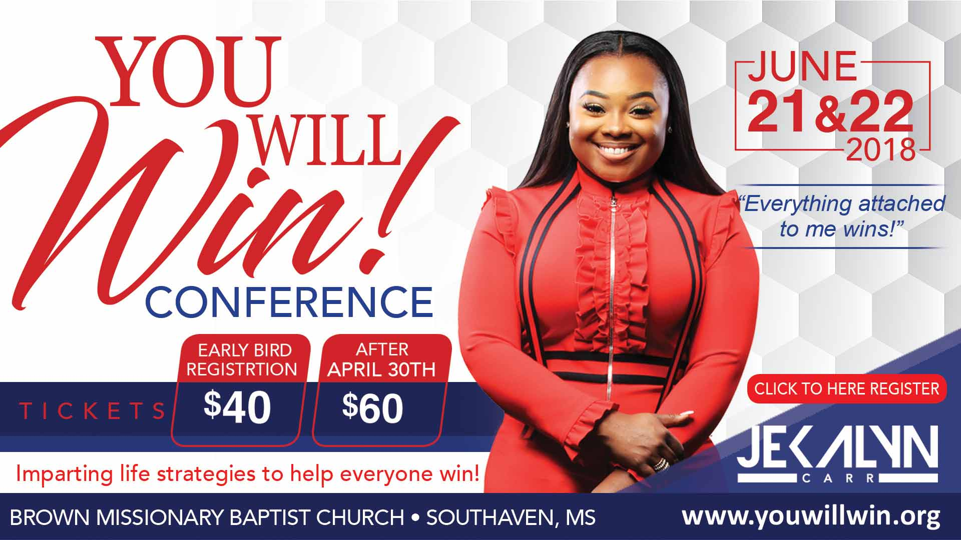 Jekalyn Carr You Will Win Conference