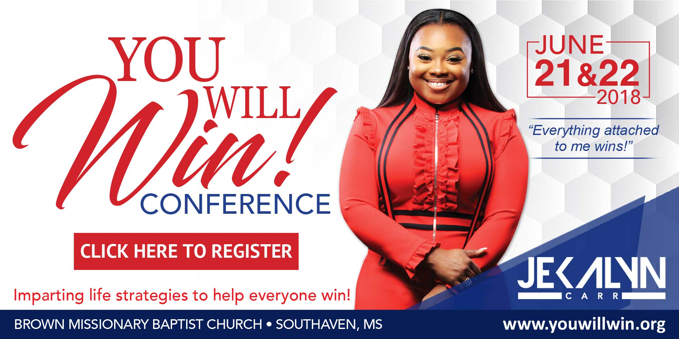 Jekalyn Carr You Will Win Conference Register Now